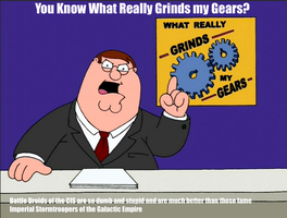 You Know What Really Grinds my Gears? 14 by darthraner83