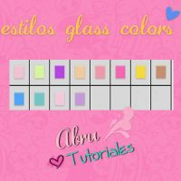 Estilos Glass Colors by AbruTpqpEditions
