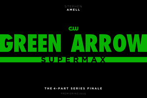 GREEN ARROW: SUPERMAX - LOGO by MrSteiners