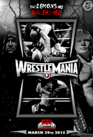 Wrestlemania 31 - The Demons are Unleashed ! by HardcoreArtistGFX