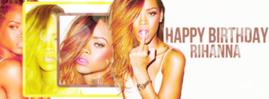 Happy Birthday Rihanna 2 *Kapak by Nilu-9