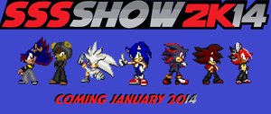 The Sonic, Shadow, and Silver Show - 2K14 by AskSoloTheSoulhog