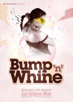 Bump n Whine Nightclub Flyer by danwilko