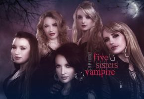 Five Sisters Vampire by khoitibet