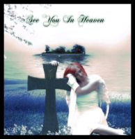 See You In Heaven by silentfuneral