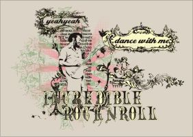 Increbible RockN Roll by isca