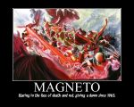 Magneto Demotivational Poster by Magneto666666
