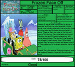 Spongebob Review: Frozen face Off by Spongey444