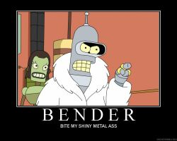 Bender Motivation Poster by the-chosen-pessimist