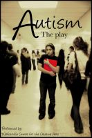 Autism- the play by megevelyn