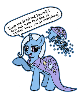 Trixie! The GREAT and POWERFUL! by foxgirlKira