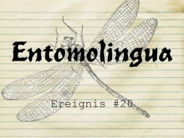 Entomolingua: Ereignis #20 by AmmoniteFiction