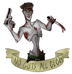 No Guts, All Glory by XombieJunky