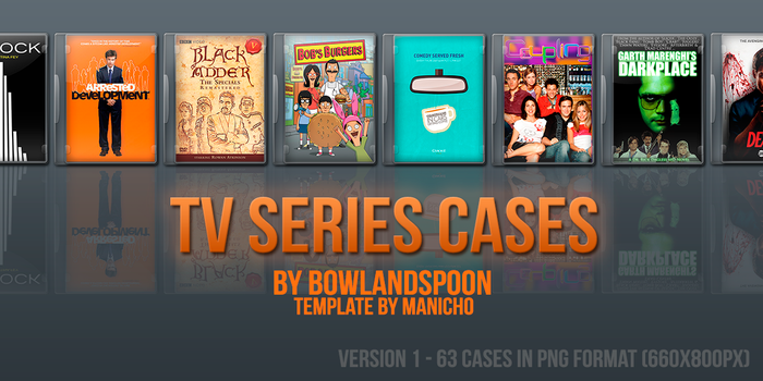 TV Series Cases Version 1 by bowlandspoon