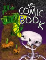"""Cover for """"The Comic Book"""" by GANTart"""