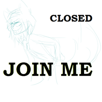 Join me CLOSED by KrazieKat2112