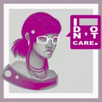 i don't care. by your-despair