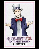 Jon Stewart Wants You by Saturn-Kitty