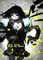 Do Not Play With My Heart by ROGJD