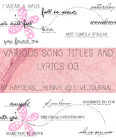 Song Titles and Lyrics 03 by haydens-hunnie