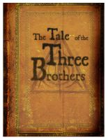 Tale of Three brothers Cover by maybeinlegoland
