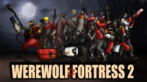 Werewolf Fortress 2 by RatchetMario