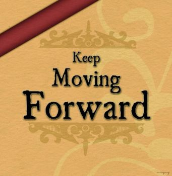 Keep Moving Forward by FairyWish23