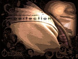 imperfection by benzbara