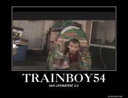 Trainboy54 Demotivational by Headbanger14