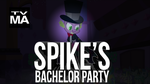 Spike's Bachelor Party by MyLittleVisuals