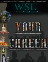"WSL Magazine ""Your Career"" by pinktaco713"