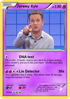 Jeremy Kyle (Pokemon Card) by LevelInfinitum