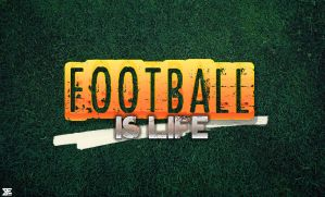 Football is life by beneagle