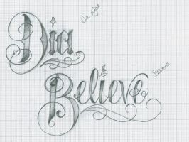 Dia and Believe Lettering by 12KathyLees12