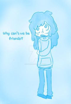 Why can we not be friends? by NatsukiNekoChan