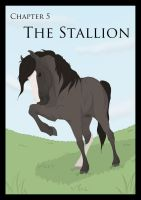 The Years before : Chapter 5 The Stallion by Citron--Vert