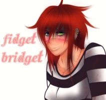 Fidget Bridget special art gift ^^ by Squishykitt