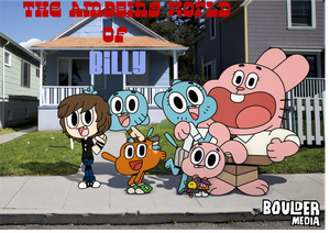 The Amazing World of Billy by BillyBCreationz