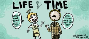 LIFE AND TIME by annit-the-conqueror