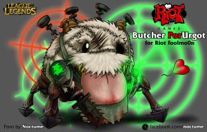 Butcher PorUrgot for Riot FoolMo0n by Noctume