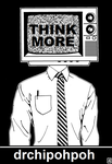drchipohpoh Sticker Design [9] THINK MORE TV HEAD by drchipohpoh