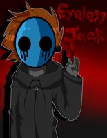 Creepypasta: Eyeless Jack! :D by KiNGHeichou