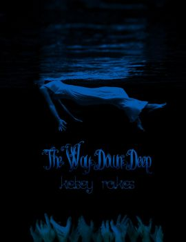 The Way Down Deep Cover 3 by Captain-Grossaint