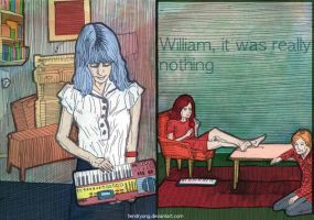 William, it was really nothing by hendryong