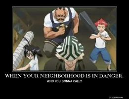When Your Neighborhood is in danger... by ThisOneNarutoFreak