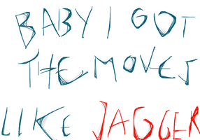 Moves Like JAGGER by therealkevinlevin