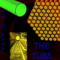 by olones_The Tube by olones