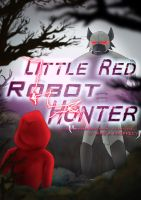 Little Red Robot Hunter by goofymoNkey