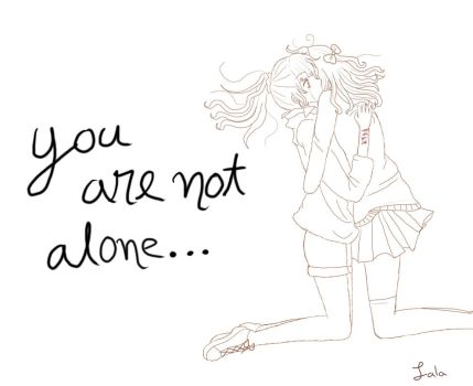 You are not alone by lalaamamiya