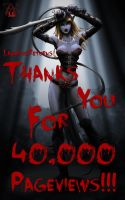 Thank You for 40,000 Views by LazarusReturns